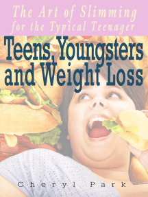 Teens, Youngsters and Weight Loss: The Art Of Slimming For The Typical Teenager