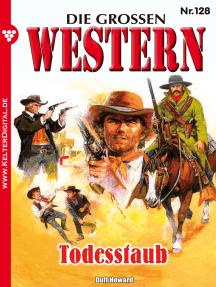 Die großen Western 128: Todesstaub