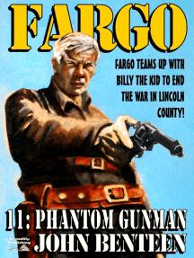 Fargo 11: The Phantom Gunman