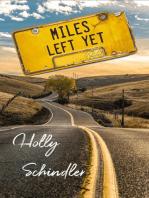 Miles Left Yet