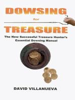 Dowsing for Treasure