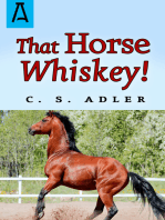 That Horse Whiskey!