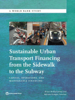 Sustainable Urban Transport Financing from the Sidewalk to the Subway: Capital, Operations, and Maintenance Financing
