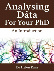 Analysing Data For Your PhD: An Introduction: PhD Knowledge, #3