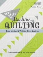 Next Steps in Machine Quilting—Free-Motion & Walking-Foot Designs