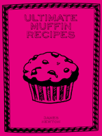 Ultimate Muffin Recipes