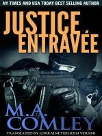 Justice Entravée (Justice series, #2)