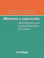 Memoria y reparación: elementos para una justicia transicional pro víctima