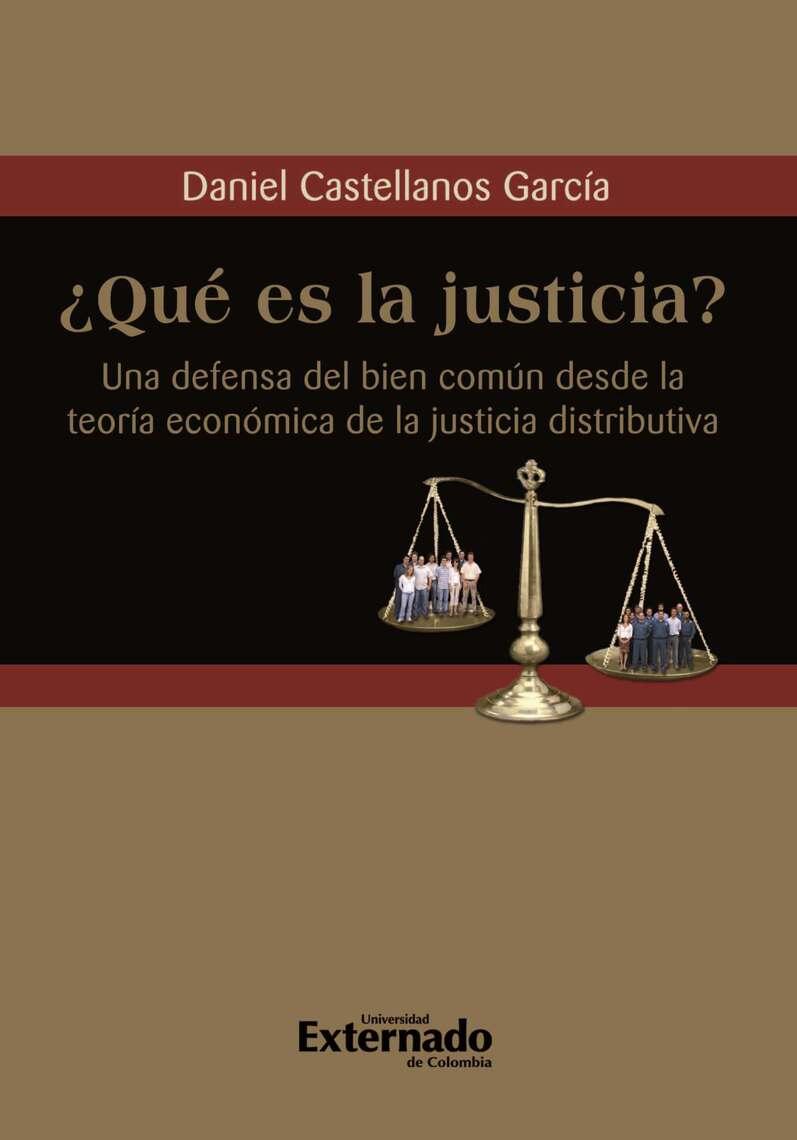 ¿Qué es la justicia? Una defensa del bien común desde la