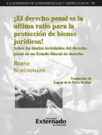 ¡El derecho penal es la ultima ratio para la protección de bienes jurídicos!