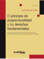 El principio de proporcionalidad y los derechos fundamentales: El principio de proporcionalidad como criterio para determinar el contenido de los derechos fundamentales vinculantes para el Legislador