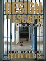 Design to Escape