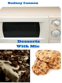Desserts With Mic: microwave cooking, #2
