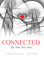 Connected: By You. For You.