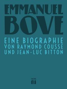 Emmanuel Bove: Eine Biographie