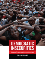 Democratic Insecurities