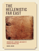 The Hellenistic Far East: Archaeology, Language, and Identity in Greek Central Asia