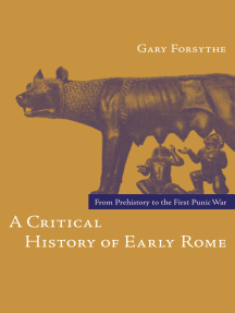 A Critical History of Early Rome: From Prehistory to the First Punic War