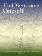 To Overcome Oneself: The Jesuit Ethic and Spirit of Global Expansion, 1520–1767