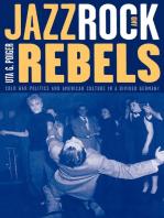 Jazz, Rock, and Rebels