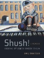 Shush! Growing Up Jewish under Stalin