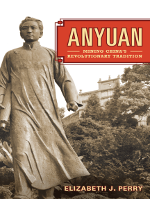 Anyuan: Mining China's Revolutionary Tradition