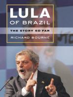 Lula of Brazil: The Story So Far