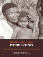 Life Histories of the Dobe !Kung