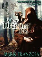 When Dragons Die