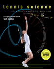 Tennis Science: How Player and Racquet Work Together Free download PDF and Read online