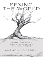 Sexing the World: Grammatical Gender and Biological Sex in Ancient Rome