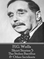 H.G. Wells - Short Stories 5 - The Stolen Bacillus & Other Incidents