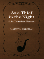 As a Thief in the Night (a Dr Thorndyke Mystery)