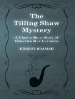 The Tilling Shaw Mystery (A Classic Short Story of Detective Max Carrados)