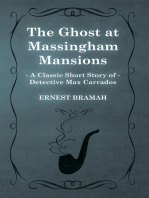 The Ghost at Massingham Mansions (A Classic Short Story of Detective Max Carrados)