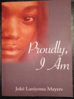 Proudly, I Am.