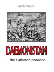 Daemonistan: - the Lutheran paradise