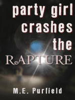 Party Girl Crashes the Rapture
