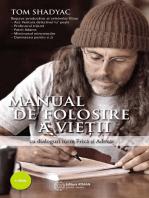 Manual de folosire a vieții - cu dialoguri între Frică și Adevăr