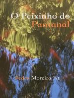 O Peixinho do Pantanal