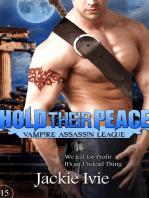 Hold Their Peace (Vampire Assassin League, #15)