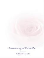Awakening of Pure Me