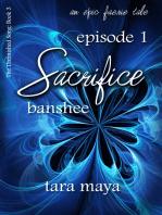 Sacrifice-Book 3-Episode 1