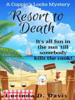 Resort to Death: Coppin's Locks Mystery Series, #4