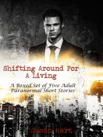 Shifting Around For A Living
