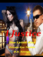 I Justice: One Lethal Kiss Private Eye Thriller