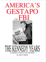 America's Gestapo, the FBI the Kennedy Years