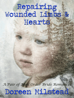 Repairing Wounded Limbs & Hearts