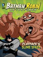 Clayface's Slime Spree