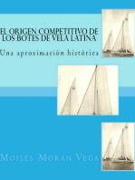 El origen competitivo de los botes de Vela Latina Una aproximación histórica